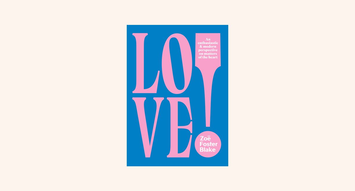 LOVE!: An Enthusiastic and Modern Perspective on Matters of the Heart cover