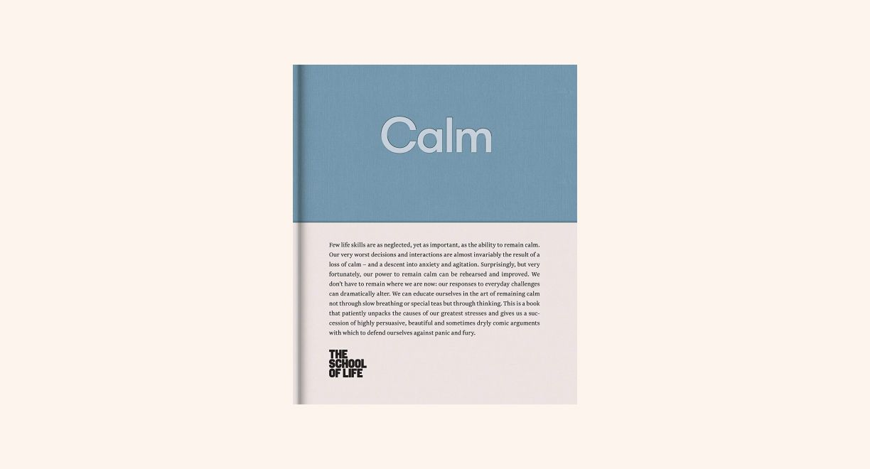 Calm: Educate yourself in the art of remaining calm, and learn how to defend yourself from panic and fury cover
