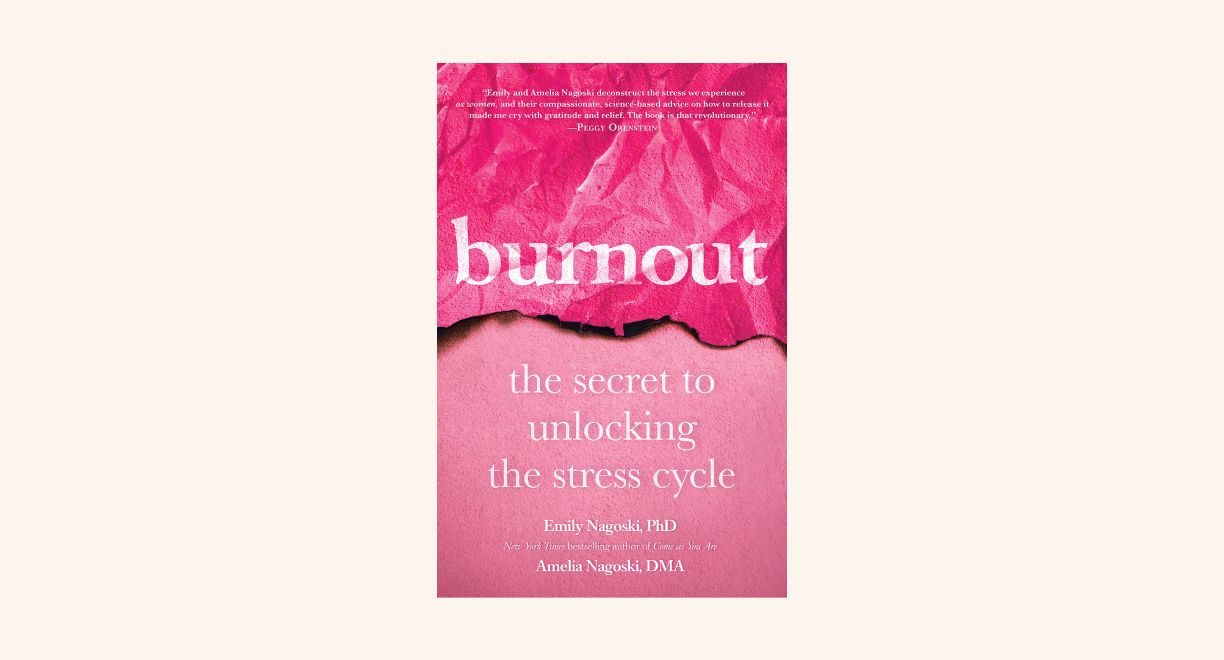 Burnout: The Secret to Unlocking the Stress Cycle cover